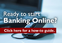 Ready to Start Banking Online